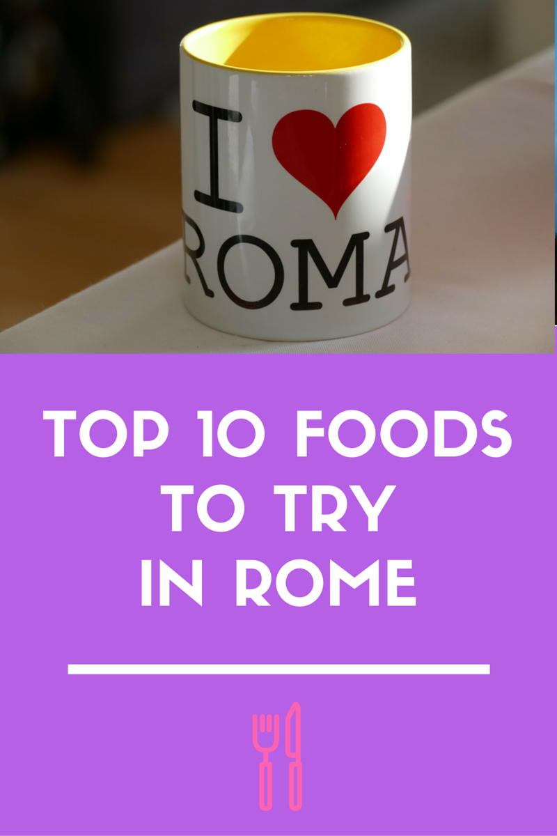 food to try in Rome