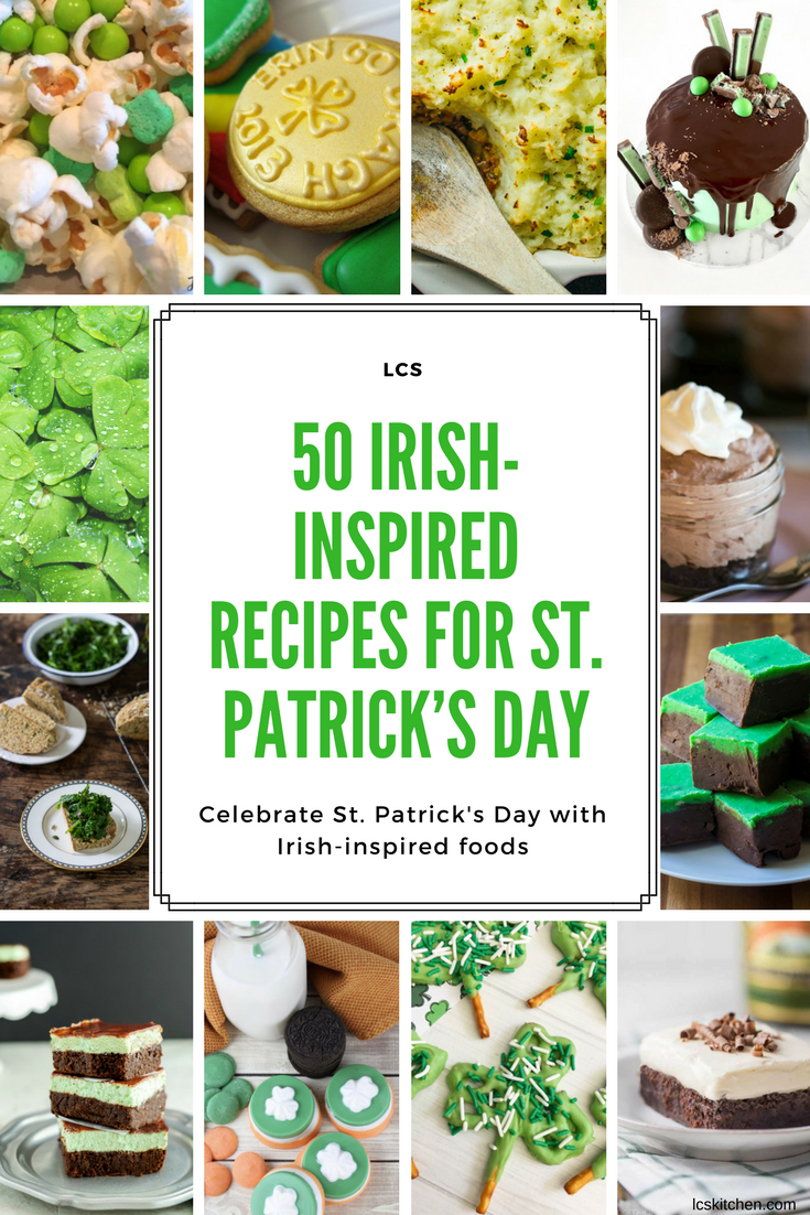 st patrick 39 s day recipes 50 irish inspired recipes for