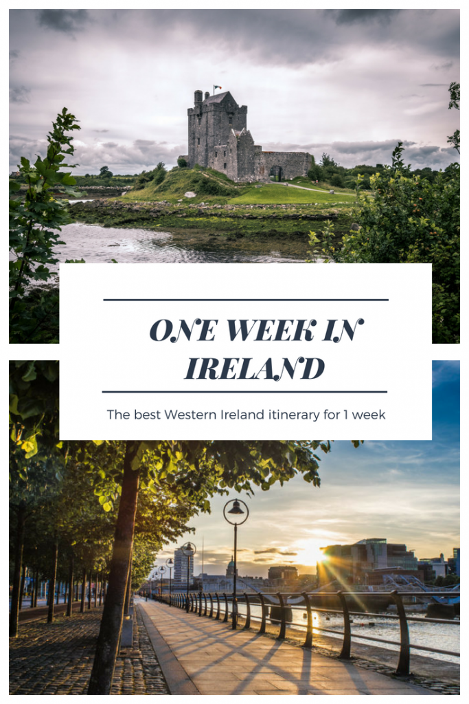 One Week in Ireland Discovering the West Coast