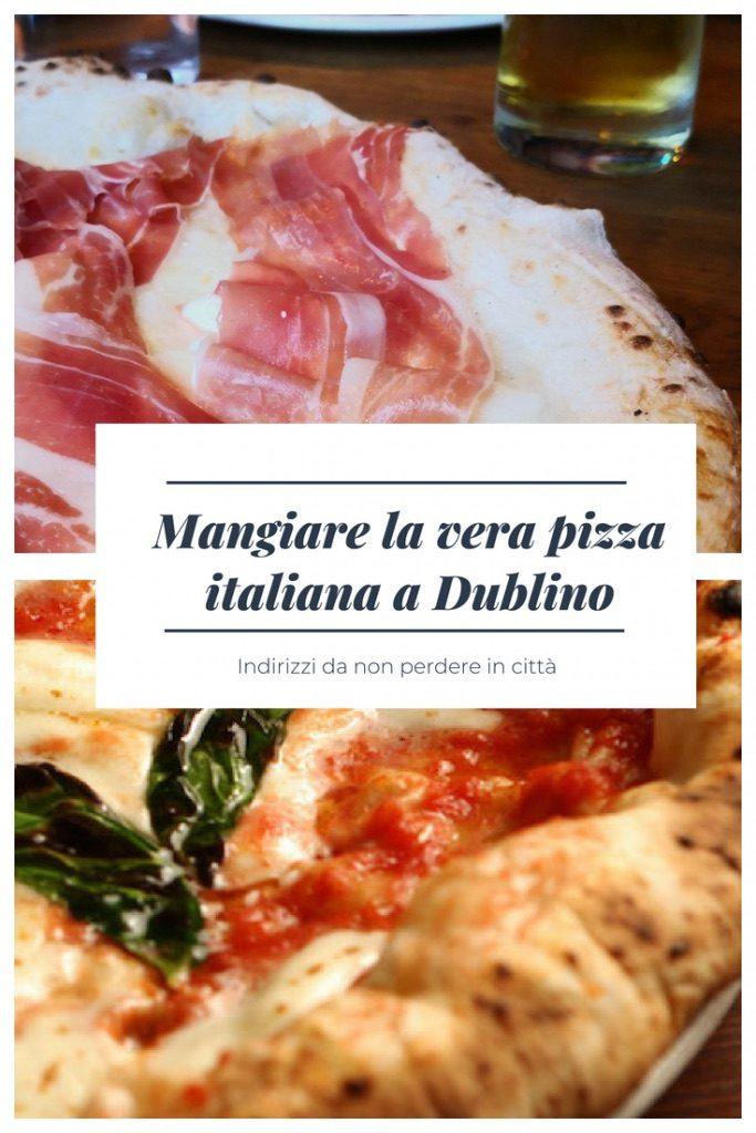 Mangiare la pizza italiana a Dublino